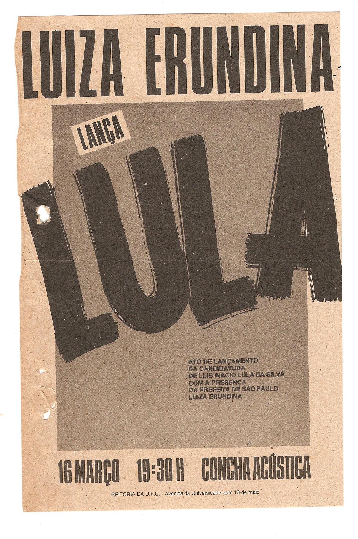 Panfleto de lançamento da candidatura de Lula na Concha Acústica da Reitoria, 1989. O ato contaria com a presença da primeira prefeita de São Paulo, eleita em 1988, Luiza Erundina.